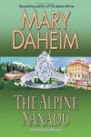 The Alpine Xanadu: An Emma Lord Mystery - Mary Daheim