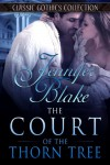 The Court of the Thorn Tree (Classic Gothics Collection) - Jennifer Blake