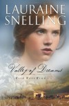 Valley of Dreams - Lauraine Snelling