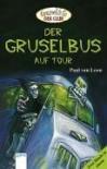 Der Gruselbus auf Tour. ( Ab 10 J.). Doppelband. - Paul van Loon