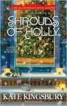 Shrouds of Holly - Kate Kingsbury