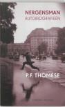 Nergensman: autobiografieen - P.F. Thomese