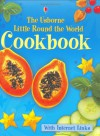 The Usborne Little Cookbook - Angela Wilkes