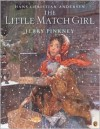 The Little Match Girl - Hans Christian Andersen, Jerry Pinkney