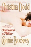 Once Upon a Pillow - Christina Dodd,  Connie Brockway