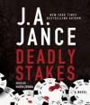 Deadly Stakes - J.A. Jance, Karen Ziémba