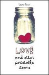 Love and Other Perishable Items - Laura Buzo