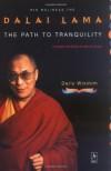 The Path to Tranquility: Daily Wisdom - Dalai Lama XIV