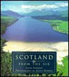 Scotland From the Air (2005) - Giles Gordon