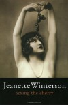 Sexing the Cherry - Jeanette Winterson