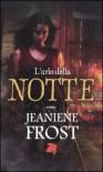 L'urlo della notte - Jeaniene Frost