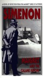 Maigret and the Calame Report (Variant Title = Maigret and the Minister) - Georges Simenon