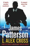 I, Alex Cross: (Alex Cross 16) - James Patterson
