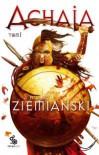 Achaja Tom 1 - Andrzej Ziemiański