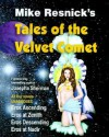Tales of the Velvet Comet - Mike Resnick, Josepha Sherman, Ralph Roberts