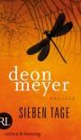 Sieben Tage: Thriller - Deon Meyer