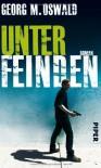 Unter Feinden - Georg M. Oswald