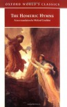 The Homeric Hymns (Oxford World's Classics) - Michael Crudden