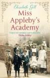 Miss Appleby's Academy - Elizabeth Gill