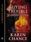 Buying Trouble - Karen Chance