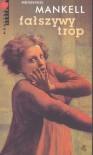 Fałszywy trop - Henning Mankell