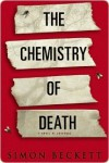 The Chemistry of Death  - Simon Beckett