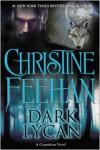 Dark Lycan - Christine Feehan