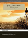 The Ambassadors - Henry James, Cambridge World Classics