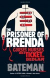 The Prisoner of Brenda -