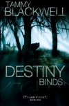 Destiny Binds - Tammy Blackwell