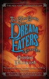 The Glass Books of the Dream Eaters, Volume One - Gordon Dahlquist