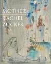 Mothers - Rachel Zucker