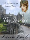 The Journey (The Adventures of Jecosan Tarres #1) - Laura Lond