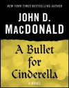 A Bullet for Cinderella: A Novel - Dean Koontz