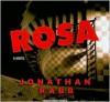 Rosa: A Novel - Jonathan Rabb, Simon Prebble