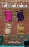 Intermission (Novelettes) (The Bridge Series) - Ashley Pullo