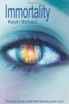 Immortality - Kevin Bohacz