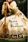 A Bride in the Bargain - Deeanne Gist
