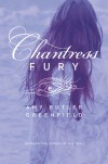 Chantress Fury - Amy Butler Greenfield