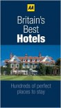 Britain's Best Hotels 2011 - A.A. Publishing