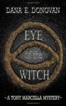 Eye of the Witch - Dana E. Donovan