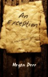 An Exception - Megan Derr