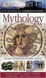 Mythology - Philip Wilkinson, Neil Philip