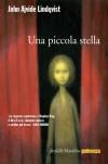 Una piccola stella (Farfalle) (Italian Edition) - John Ajvide Lindqvist