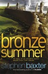 Bronze Summer - Stephen Baxter