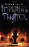 Imperial Traitor - Mark Robson
