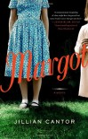 Margot: A Novel - Jillian Cantor