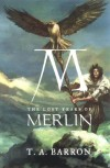 The Lost Years of Merlin - T.A. Barron