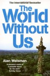 The World Without Us - Alan Weisman