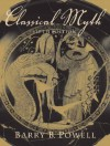 Classical Myth - Barry B. Powell